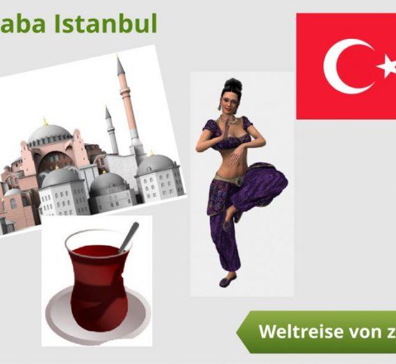 Weltreise von zu Hause aus – Merhaba Istanbul